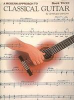A Modern Approach to Classical Guitar Book 3