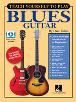 Teach Yourself to Play Blues Guitar - A Quick and Easy Introduction for Beginners