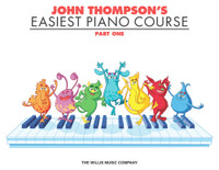 John Thompson's Easiest Piano Course – Part 1 – Book Only
