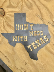 "14"" DONT MESS WITH TEXAS"
