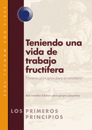 Envisioning Fruitful LifeWork (Spanish)