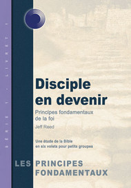 Becoming a Disciple (French)