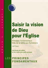 Catching God's Vision for the Church (French)