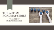 Free Introduction - Autism Roadmap Series (7:25)