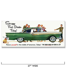 1957 See Your Ford Dealer Today Metal Sign -