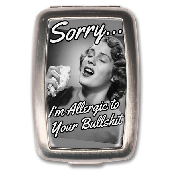 Allergic To Your Bullshit Pill Box -