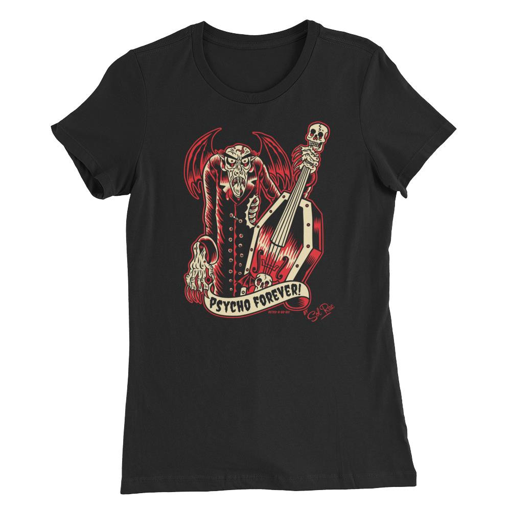 Psycho Forever Women's T-Shirt* -