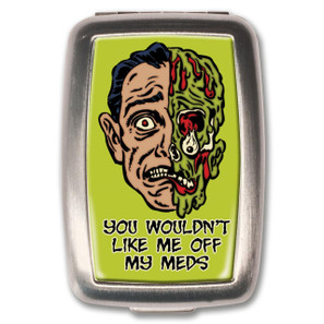 Off My Meds Pill Box -