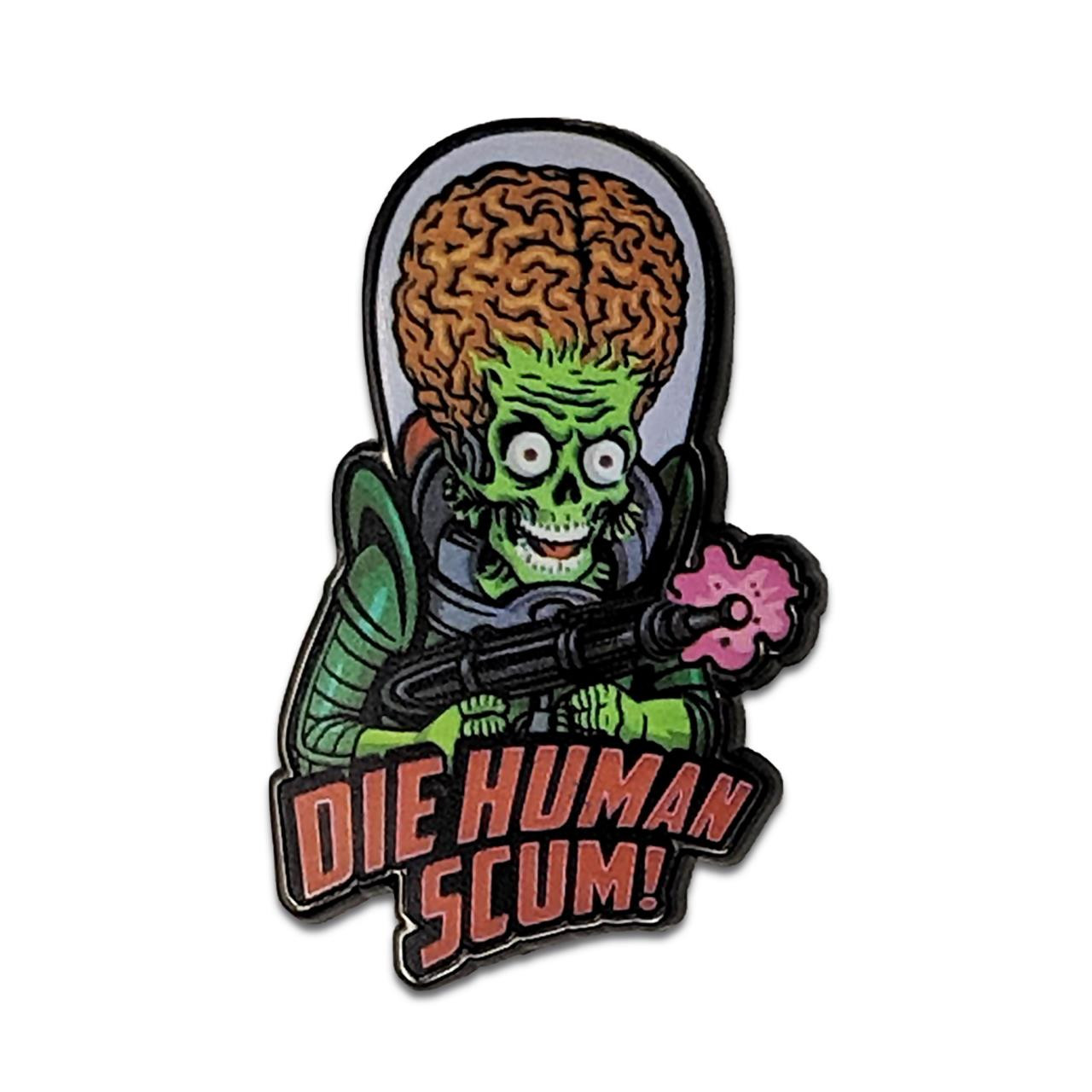 Mars Attacks Human Scum Pin* -