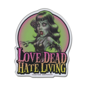 P'gosh Love Dead Hate Living Vinyl Sticker* -