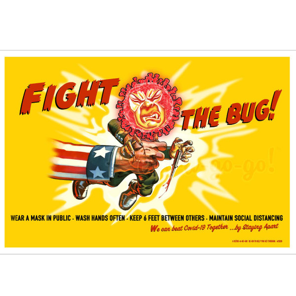 Fight The Bug Poster Print* -
