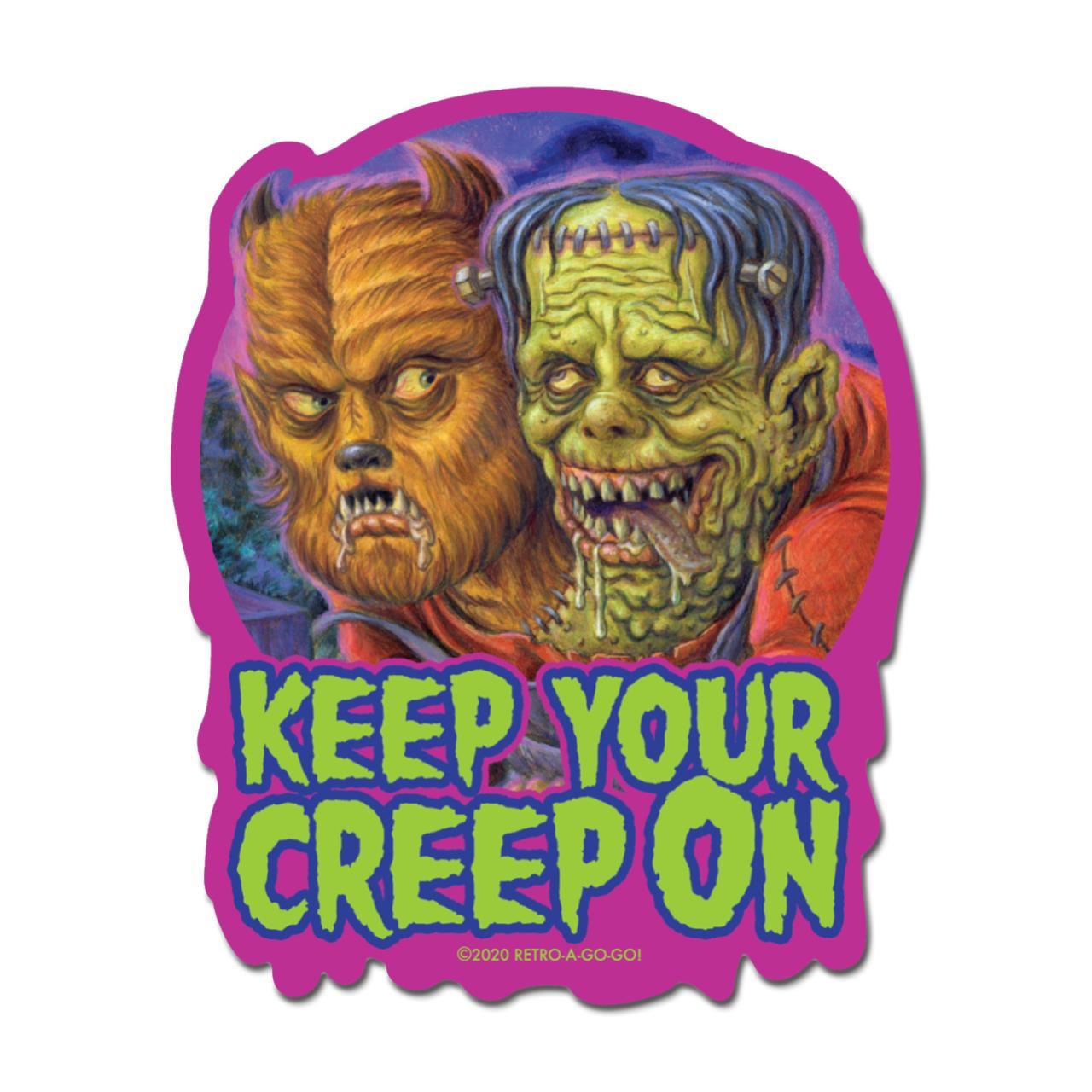 Keep Your Creep On Vinyl Sticker* -