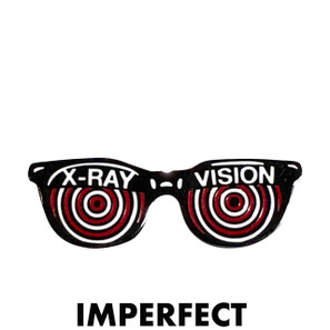 Imperfect X-Ray Novelty Pin* -