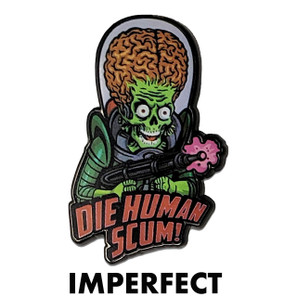 Imperfect Mars Attacks Human Scum Collectible Pin* -