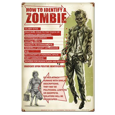 How To I.D. A Zombie Metal Sign -