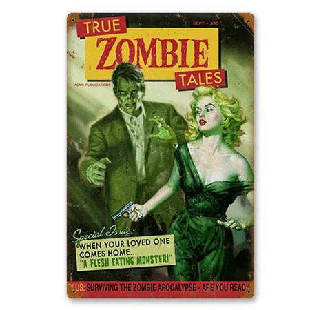 Zombie Tales Metal Sign -