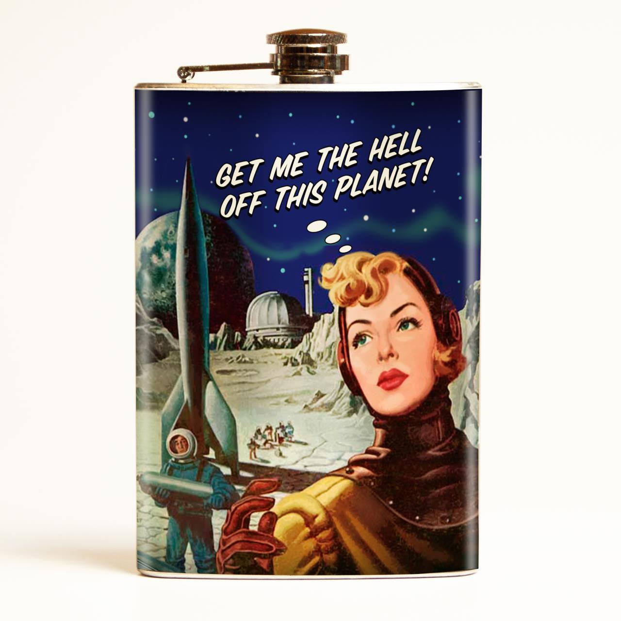 Get Me Off This Planet Flask-OUT OF STOCK -