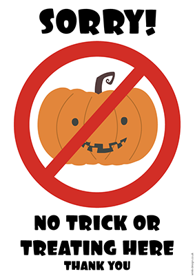 Free Printable No Trick or Treating Here Halloween Poster