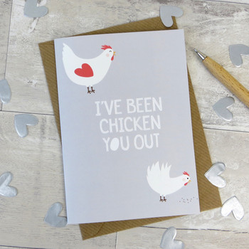 'I've Been Chicken You Out' Valentines Card