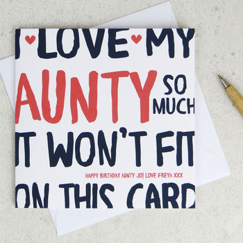 I Love My Aunty So Much Birthday Card by Wink Design
