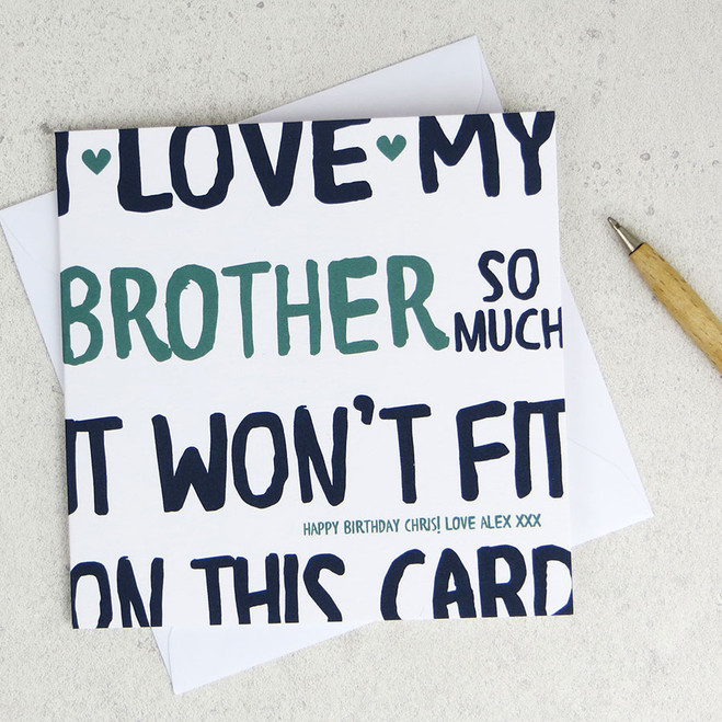 I Love My Brother So Much Birthday Card by Wink Design