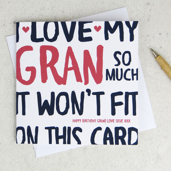 I Love My Gran So Much Birthday Card by Wink Design