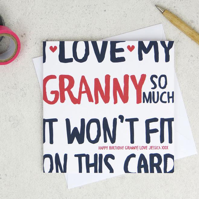 I Love My Granny So Much Birthday Card by Wink Design