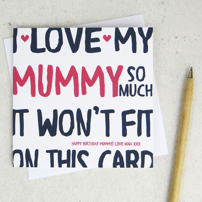 I love my Mummy so much Personalised Card by Wink Design