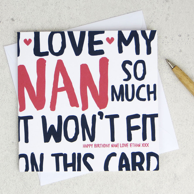 I Love My Nan So Much Birthday Card by Wink Design