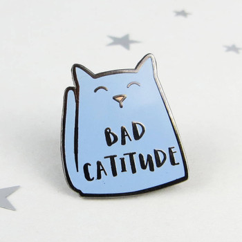 Bad Catitude Cat Enamel Pin Badge by Wink Design