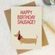 Wink Design - Animal Pun Card - Happy Birthday Sausage - Birthday Card