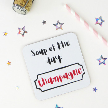 Wink Design 'Soup of the day: Champagne!' funny drinks coaster