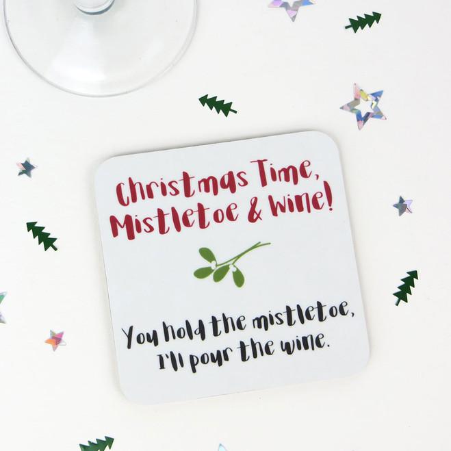 Mistletoe and Wine - Fun Xmas Drinks Coaster