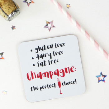 Funny Champagne Diet Coaster - Gluten Free, Dairy Free, Fat Free: Champagne, the Perfect Choice!