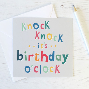 Knock Knock, It's Birthday O'Clock! Birthday Card