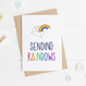 Wink Design Sending Rainbows Card