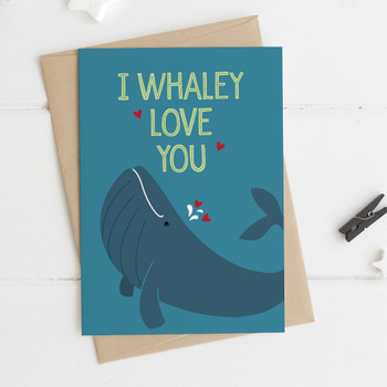 'I Whaley Love You' Love / Anniversary / Valentine Card