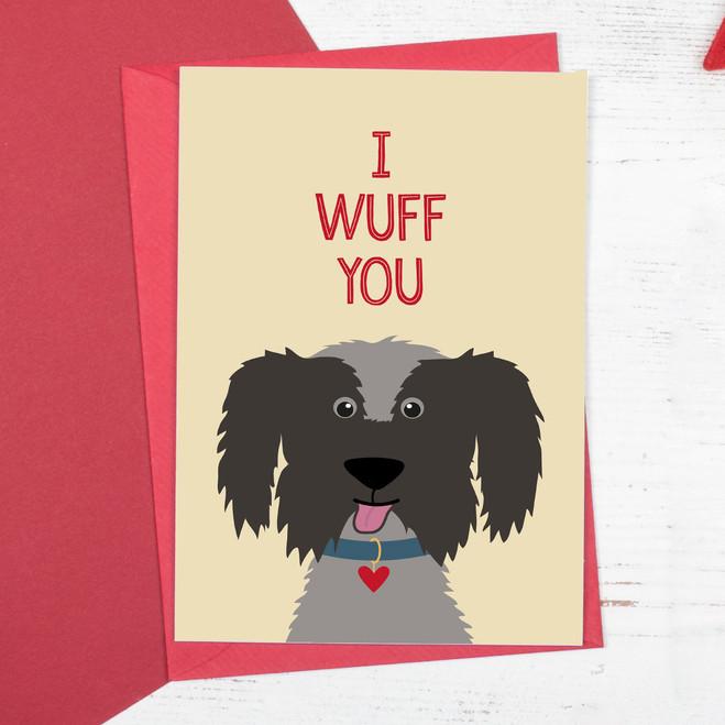 I Wuff You Dog Anniversary or Valentine Card