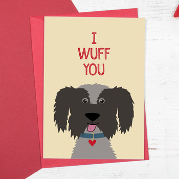 I Wuff You Dog Anniversary or Valentine Card