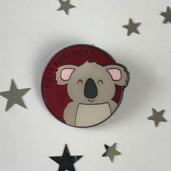 Fully Koalified - Koala Enamel Pin