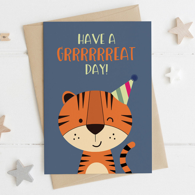 Tiger Birthday Card - 'Have a Great Day!'