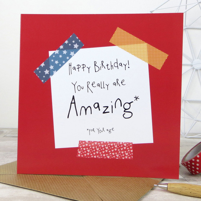 Funny Birthday Card - You Really Are Amazing For Your Age