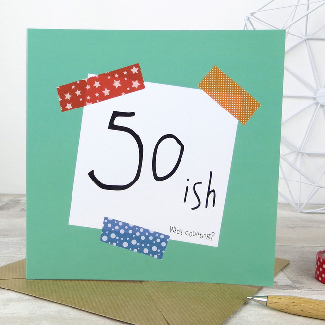 Funny 50th Birthday Card - 50ish (Who's Counting?)