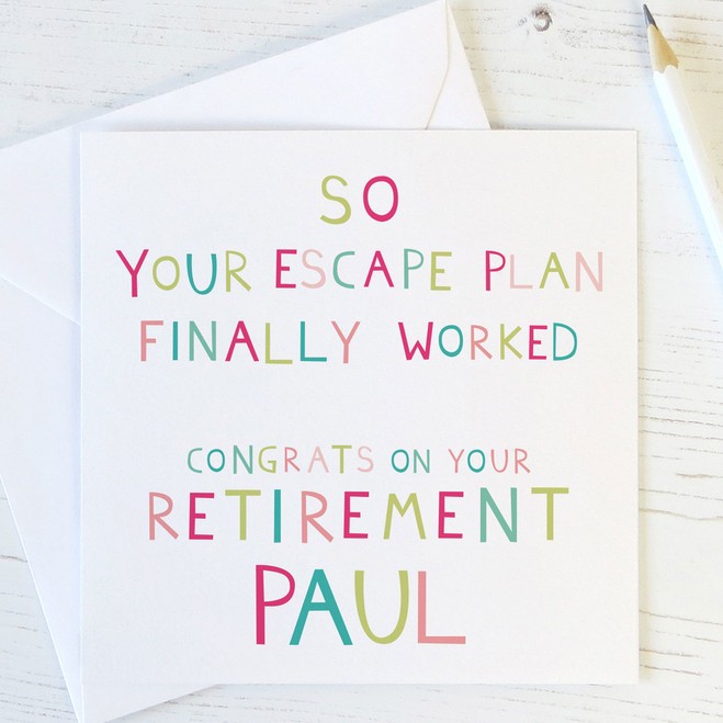 Funny Personalised Retirement Card - Your Escape Plan Worked