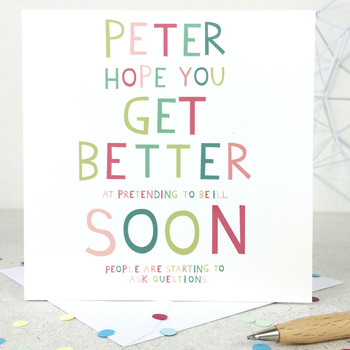 Funny Personalised Get Well Card