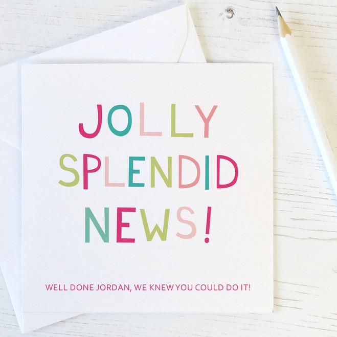 Personalised Congratulations Card 'Jolly Splendid News'