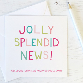 Personalised Congratulations Card 'Jolly Splendid News'