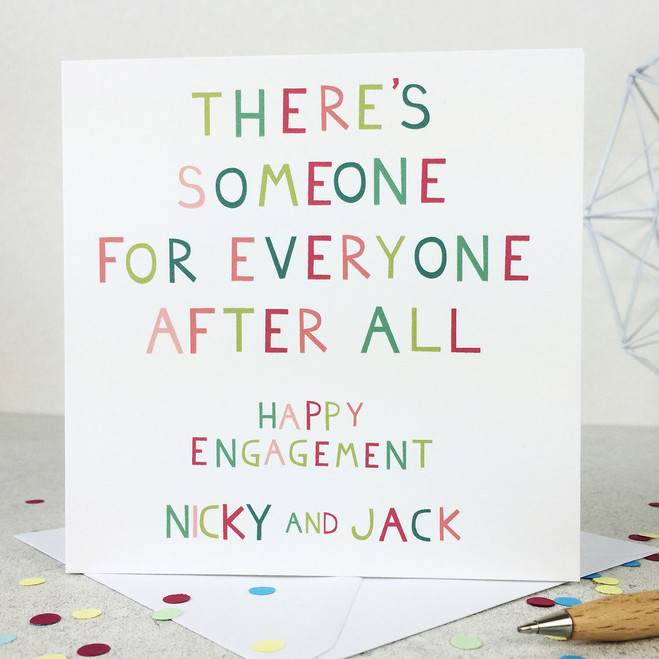 Funny Personalised Engagement Card - 'There's Someone for Everyone'