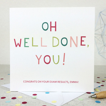 Funny Congratulations Card - 'Oh Well Done You!'