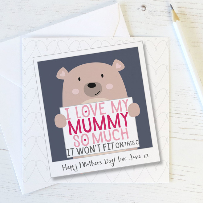 Cute Bear 'I Love My Mummy So Much' Personalised Card by Wink Design